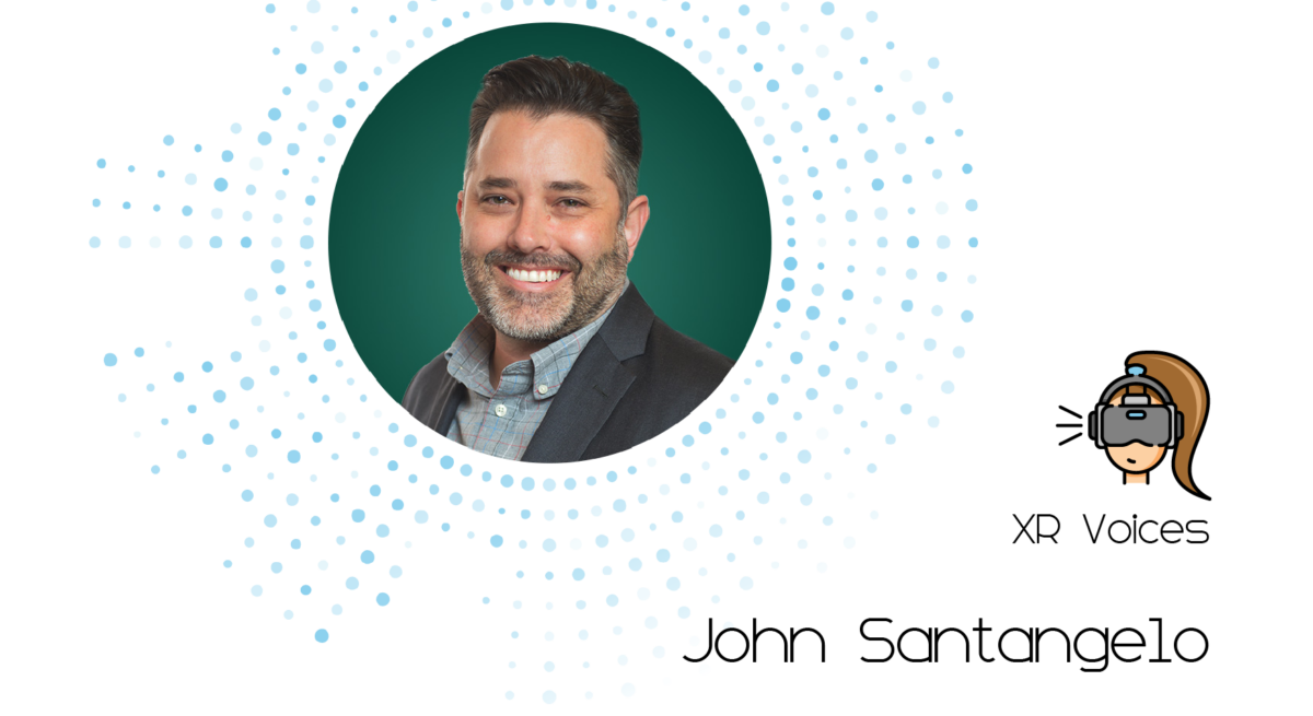 John Santangelo XR Voices Interview